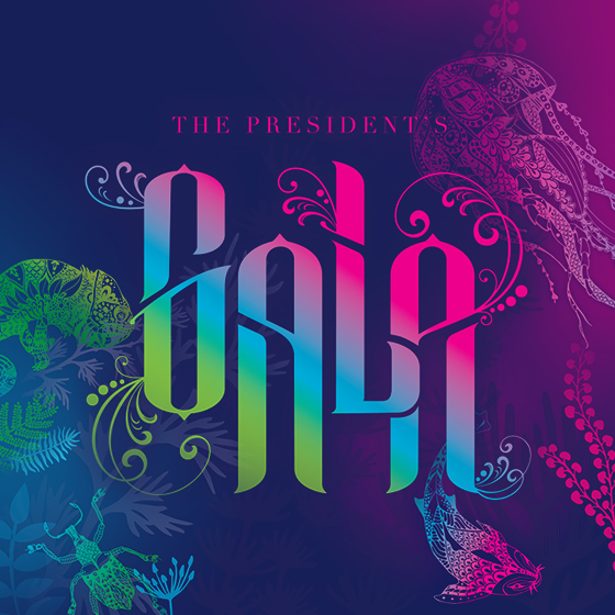 Attend the Presidents Gala